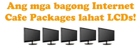 All Internet cafe packages are LCDs